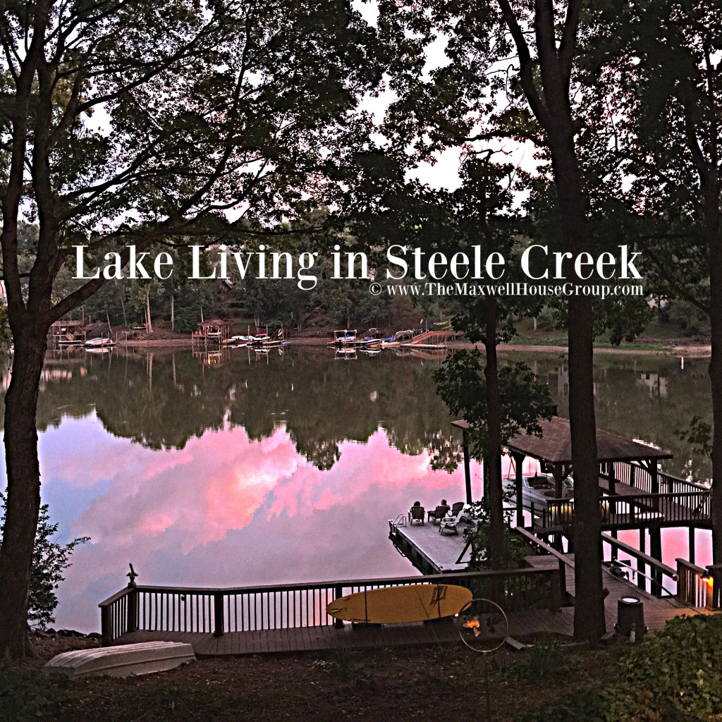 Lake Living in Steele Creek The Maxwell House Group